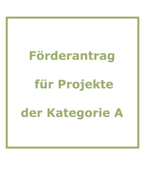 frderrichtlinien fr projekte der kategorie a frderantrag fr projekte der kategorie a - Zuwendungsbestatigung Muster